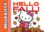Hello Fall! : Hello Kitty (Abrams Books for Young Readers) - Ltd Sanrio Company