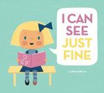 I Can See Just Fine : A Story About Eating Mindfully - Eric Barclay