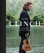 Danny Clinch : Still Moving - Danny Clinch