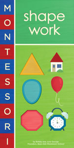 Montessori : Shape Work : Montessori - Bobby George
