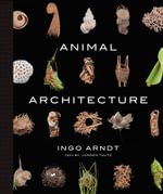 Animal Architecture - Ingo Arndt