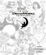 The Art of Dreamworks Animation : Celebrating 20 Years of Art - Ramin Zahed
