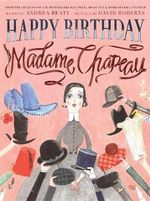 Happy Birthday, Madame Chapeau - Andrea Beaty