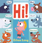 Hi! (Animal Sounds) : Animal Words - Ethan Long