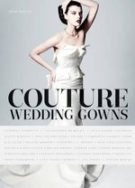 Couture Wedding Gowns - Marie Bariller