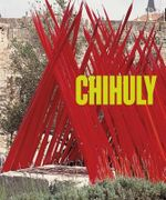 Chihuly : 1997-Present Volume 2