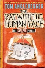 The Rat with the Human Face : The Quickpick Papers - Tom Angleberger