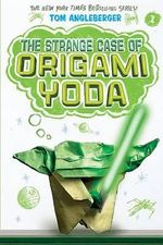 The Strange Case of Origami Yoda : Origami Yoda Books - Tom Angleberger