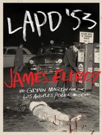LAPD '53 - James Ellroy