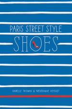 Paris Street Style : Shoes - Isabelle Thomas