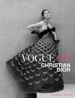 Vogue on Christian Dior - Charlotte Sinclair