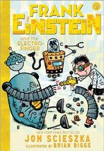 Frank Einstein and the Electro-Finger : Frank Einstein Series : Book 2  - Jon Scieszka