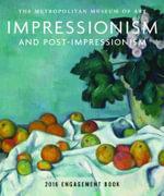 Impressionism and Post-Impressionism 2016 - Metropolitan Museum of Art