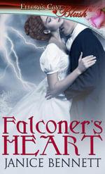Falconer's Heart - Janice Bennett