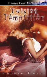 Twisted Temptation - Phoebe Chase