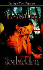 Forbidden : Volume 3 - Anastasia Black