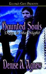 Haunted Souls : Deep is the Night - Denise, A Agnew