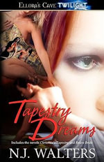 Tapestry Dreams - N J Walters