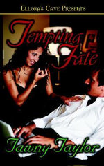 Tempting Fate : Four Sizzling Previously Published Stories in an A... - Tawny Taylor