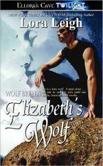 Elizabeth's Wolf : Breeds Series : Book 3 - Lora Leigh