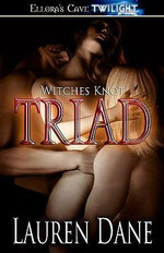 Triad - Witches Knot - Lauren Dane
