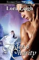 Aiden's Charity : Breeds Series : Book 12 - Lora Leigh