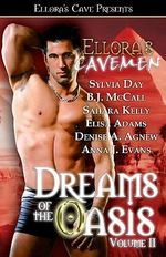 Dreams of the Oasis  : Volume 2 - Sylvia Day