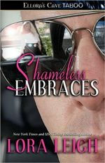 Shameless Embraces : Bound Hearts Series : Book 4 - Lora Leigh