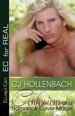 Confessions of a Romance Cover Model - C J Hollenbach