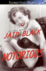 Notorious - Jaid Black