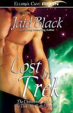 Lost in Trek - Jaid Black