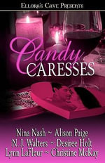 Candy Caresses - Nina Nash