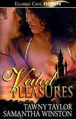 Veiled Pleasures - Tawny Taylor