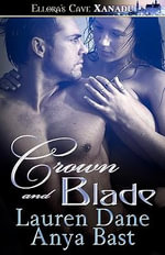 Crown and Blade - Lauren Dane