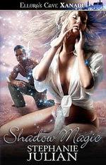 Shadow Magic - Stephanie Julian