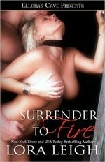 Surrender to Fire : Bound Hearts Series : Book 1 - Lora Leigh