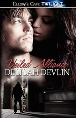 Veiled Alliance - Delilah Devlin