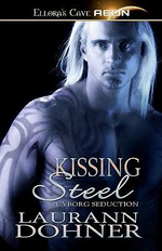 Kissing Steel - Laurann Dohner