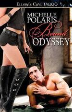 Bound Odyssey - Michelle Polaris