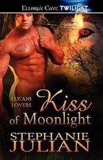 Kiss of Moonlight - Stephanie Julian