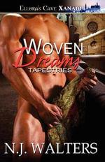 Woven Dreams - N J Walters