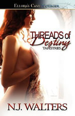 Threads of Destiny - N J Walters