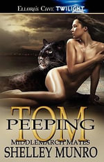 Peeping Tom - Shelley Munro