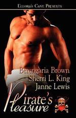 Pirate's Pleasure - Berengaria Brown