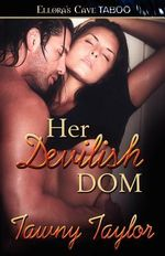 Her Devilish Dom - Tawny Taylor