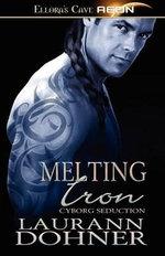 Melting Iron - Laurann Dohner