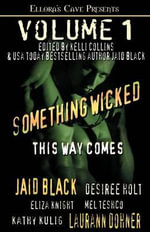 Something Wicked This Way Comes - Jaid Black