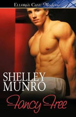 Fancy Free - Shelley Munro
