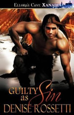 Guilty As Sin - Denise Rossetti