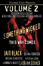 Something Wicked This Way Comes Volume 2 - Jaid Black